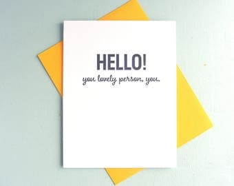 Letterpress Greeting Card - Friendship Card - Stuff My Friends Say - Hello Lovely Person - STF-488