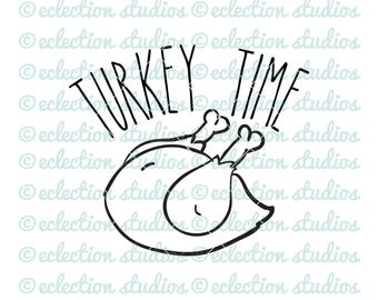 Thanksgiving SVG, Fall svg, Turkey Time, turkey, autumn, harvest, SVG, DXF, eps, jpg, and png cut file for silhouette or cricut