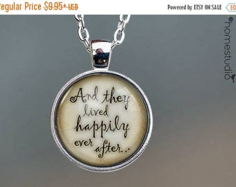 ON SALE - Ever After Quote jewelry. Necklace, Pendant or Keychain Key Ring. Perfect Gift Present. Glass dome metal charm by HomeStudio
