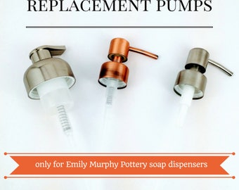 Replacement pumps: foam pump, brushed nickel soap pump or copper soap pump