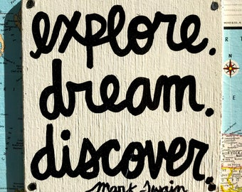 """Hand Made Quote Vintage Map Collage Travel Wall Art Geography Print Gift Sign """"Explore. Dream. Discover."""" - Mark Twain"""