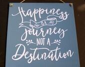 Le bonheur est un voyage, pas une Destination - toile signe - vinyle lettres - 10 x 10