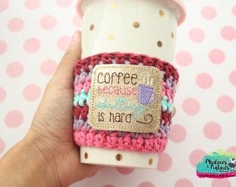 Crochet mug Cozy { Coffee Adulting is Hard } hot pink, gold, birthday gift, tea sleeve, knit mug sweater, starbucks, water bottle