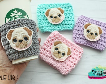 Crochet Coffee Cup cozy { Pug Life } dog lover, squishy face puppy, animal, reuseable drink sleeve, sleeve, mug sweater, Choose Colors