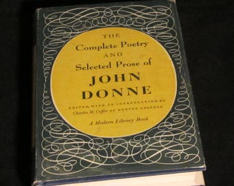 The Complete Poetry and Selected Prose of John Donne Book 1952