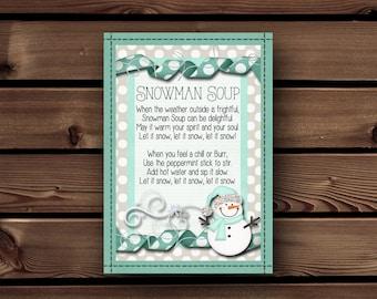 Snowman Soup Printable, Neighbor Christmas Gift, Teacher Christmas Gift, White Elephant Gift, Printable Tag, Christmas Printable Gift