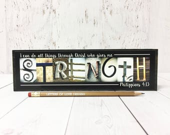 Strength Sign, I can do all things through Christ who gives me Strength, Strength Gift Quote Philippians 4 13 Christian Gifts Wall Art Decor