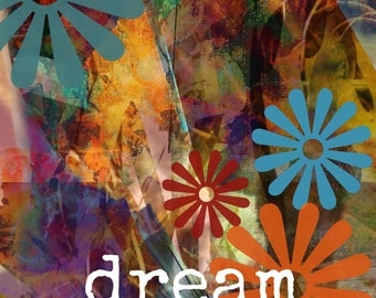 Dream in Color art print wall decor desk decor home decor wall art