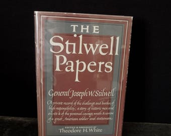 The Stilwell Papers By General Joseph W. Stilwell First Printing  - American Soldier World War Two Vintage Edition Original Dust Jacket