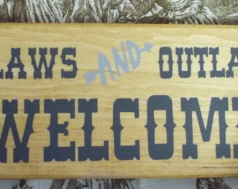 Inlaws and Outlaws Welcome handpainted wood sign