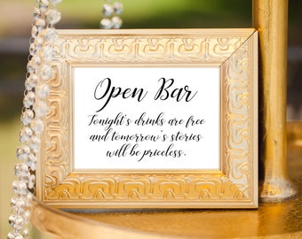 Open Bar Wedding Reception Sign, Tonight's Drinks Are Free and Tomorrow's Stories Will Be Priceless, Wedding Drinks Sign, Wedding Sign