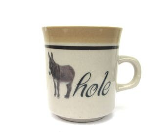 SALE - Damaged- Ass-hole Altered Vintage Coffee Cup