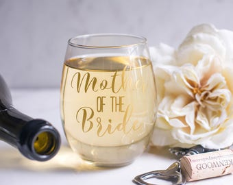 Mother of the Bride Gift - Wedding Gift for Parents - Mom Wine Glass - Mother of the Groom - Gift for Mom - Wedding Party Gifts - Wedding