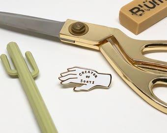 Creator of Sorts,Stocking Stuffer, Creative Gift Idea, Creators Pin, Makers Pin, Artsy Pin, Gift Idea