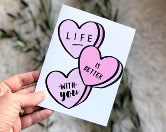 Life is Better With You Card, Love Card, Valentines Day Card, Heart Candy Card, Pink Card, Gift for Her, Gift for Him