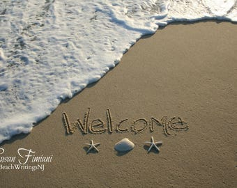 Welcome Beach Writing  Fine Art Photo