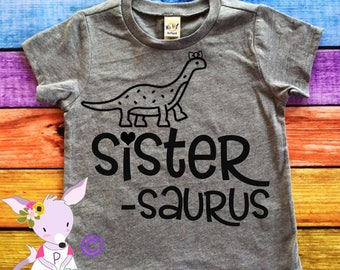 Big Sister Shirt Sister-Saurus Big Sister Shirt Big Brother Tshirt Dinosaur Big Sister theme shirt Big Sis Shirt Pregnancy Announcement