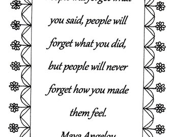Coloring Page Maya Angelou. People will forget what you said Maya Angelou quote coloring page download Printable Adult Coloring Book Page Quote