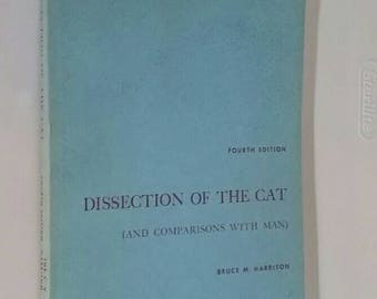 Vintage science laboratory textbook, Dissection of the Cat (and Comparisons with Man), Fourth Edition 1962