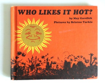 Who Likes It Hot 1972 - hardcover