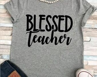 Blessed Teacher Shirt/ Plus Sizes