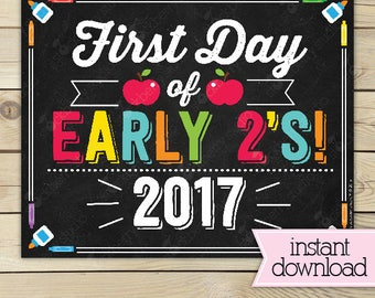 First Day of Early 2s Sign - 1st Day of School Printable - First Day of School Sign - Photo Props - Chalkboard Sign - Instant Download