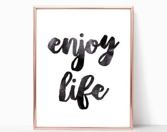 SALE -50% Enjoy Life Digital Print Instant Art INSTANT DOWNLOAD Printable Wall Decor