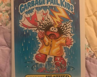 Vintage Garbage Pail Kids Cards. 1985 Garbage Pail Kids. Stormy Heather. Card 7.