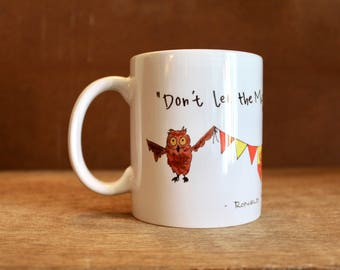 "Ron Weasley ""Don't let the Muggles get you down"" Ceramic Mug - Heat-Press Sublimation of Original Watercolor Artwork - Hedwig and Pigwidgeon"