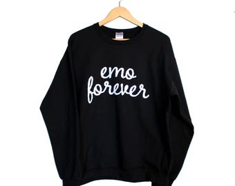 Emo Forever Black Comfy Sweatshirt and Free Pin S M L XL 2XL //long sleeve, soft cotton blend, unisex