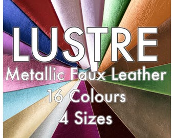 Lustre Metallic Faux Leather Fabric - 16 colours available