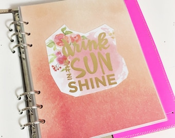 A5 Size Watercolor Drink In The Sunshine Quote Dashboard Coral and Pink Floral Laminated Dashboard A5 Filofax Large Kikki k Planner