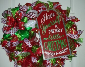 """Christmas Wreath for Door or Decor with bow - Large 24"""" x 24"""" - Red Green White with Metal sign Have yourself a Merry Little Christmas"""