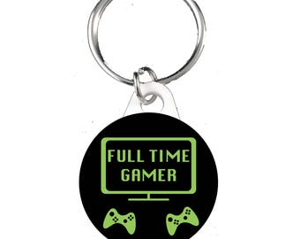 Full Time Gamer Keyring