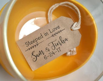 Tea Wedding Favor Tags Personalized Gift Tags Steeped in Love Loose Left Favor Tea Bag Favor 125 Kraft Tags