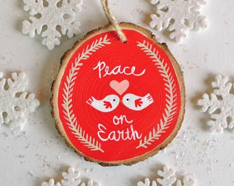 Peace Ornament, Christmas Tree Ornament Wood, Christmas Gift for Coworker, Custom Painted Ornament, Peace on Earth, Rustic Christmas Decor