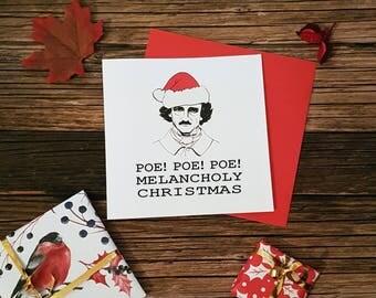 Edgar Allan Poe Christmas Card, Poe Poe Poe! Melancholy Christmas, Christmas card for Bookworms