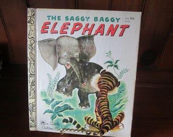 The Saggy Baggy Elephant A Little Golden Book 1974