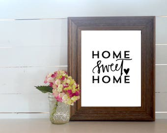 Printable Hand Lettered Home Sweet Home 8x10 Art Print. Digital Download. Housewarming Gift. Printable Wall Art. First Time Homebuyers Gift.
