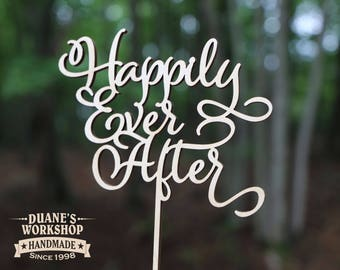 Happily Ever After Cake Topper script topper wedding cake topper  wedding gift DIY or painted gold silver copper rose metallic glitter