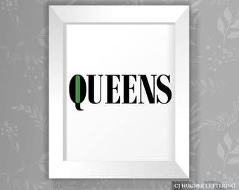 Queens Poster - Instant Download And Print - 8x10 AND 16x20 sizes - Queens Poster - NYC Printable - Queens Wall Art - New York City