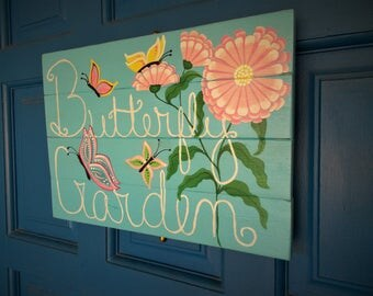 Decorative Sign, Patio Decor, Butterfly Garden Sign, Door Sign, Yard Art, Hand Painted Sign, Wooden Wall Sign, Zinnia Flower, Floral Sign,