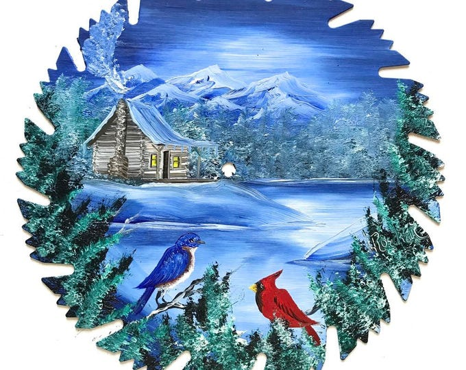 Hand Painted Saw Blade Mountain Winter Scenery  Log Cabin w Cardinal Blue Bird