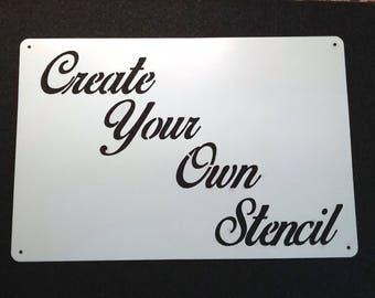 Laser Cut Custom Stencil