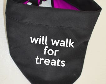 "Dog Bandana Knot Tie with Quote ""Will walk for treats"" Funny Meme"
