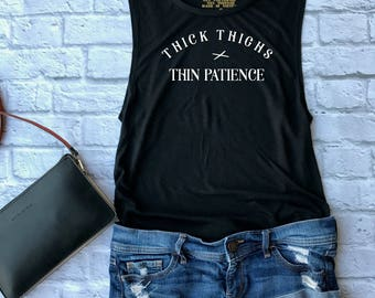 Thick thighs thin patience - cute tank top - thick thighs shirt - workout shirt - woman baseball tee