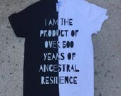 500 years of Resilience T Shirt