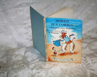 "Vintage 1960 ""Morris is a Cowboy, Policeman, and a Baby Sitter"" Hardcover!  I CAN READ Series!  Illustrated"