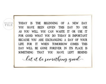 LET IT BE Something Good - You Print Printable Wall Art (2) 24x36 Jpegs - Gray & Black Version and (1) 24x30 Jpeg, Print In Additional Sizes