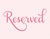 Reserved For Alisa
